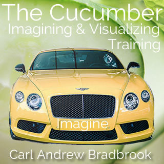 neville-goddard-audio-collection-the-Cucumber-imagining-and-visualizing-training-Audio-by-carl-bradbrook